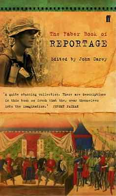 The Faber Book of Reportage - Paperback NEW Carey, John 1996-10-07