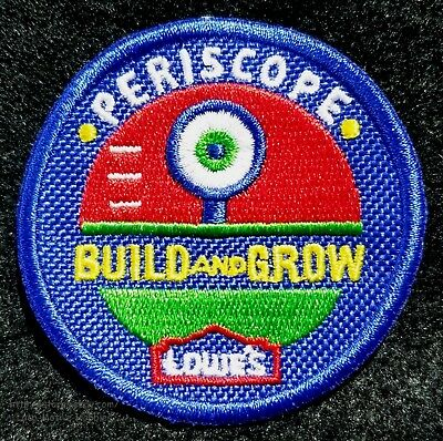 LMH PATCH Badge  2008 PERISCOPE  Build Grow LOWES Project Kids Workshop blue