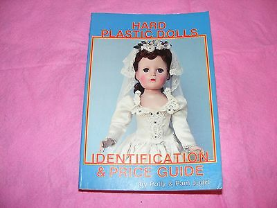 Hard Plastic Dolls ~~ Identification Guide & Price Guide by Polly & Pam Judd