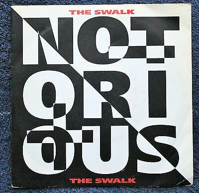 "Notorious The Swalk Power Pop Rock 1990s 7 "" INCH 45RPM"
