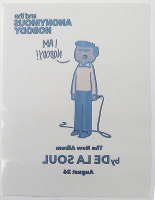 """De La Soul and the Anonymous Nobody WINDOW DECAL 8"""" X 10"""" MINT"""