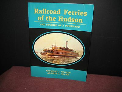 Railroad Ferries of the Hudson, & Stories of a Deckhand SC, 1999.  NICE ! (CH)