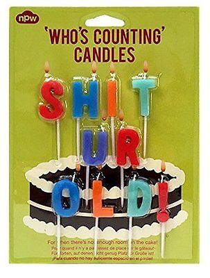 Who's Counting Candles ~ Sh*t You're Old ~ joke birthday colour cake gift W10831