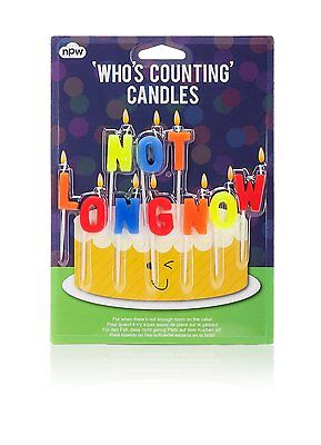 Who's Counting Candles ~ Not Long Now ~ joke birthday colour cake gift NP21417