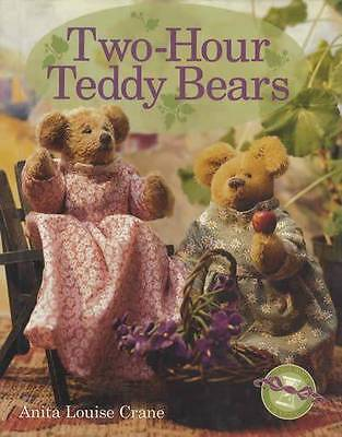 Making Teddy Bears in Two Hours: 17 Full Patterns & Sewing, Stitching Hints