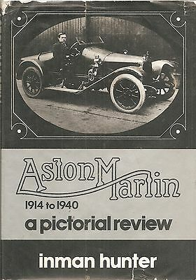 Aston Martin 1914-1940 A Pctorial View By Inman Hunter 1976