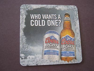 "Beer Coaster / Mat - Coors ""Who Wants a Cold One"""