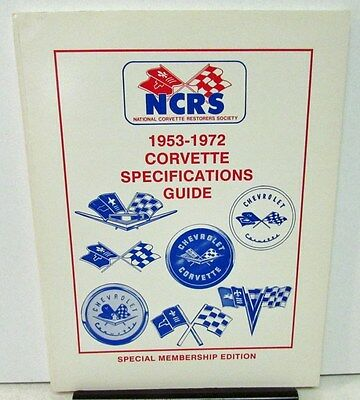 1953 1959 1963 1972 Corvette Specifications Guide NCRS Members Addition Data GM