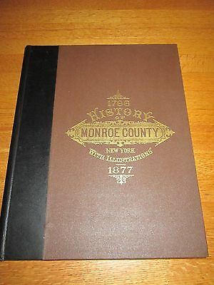 1788 To 1877 History Of Monroe County New York Hardback Book Published 1976
