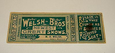 Orig 1898 Welsh Bros - Great Shows Ticket W/stub - Traveling Circus - Houdini