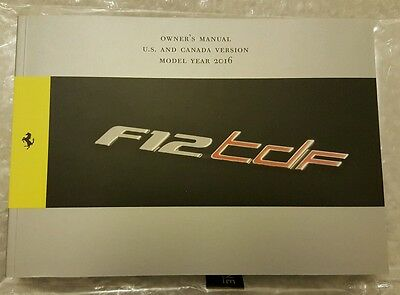 Ferrari F12 TDF Owner's Manual U.S and Canada Version Model Year 2016