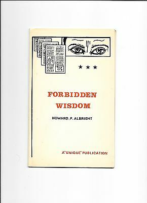 Howard P. Albright Booklet A Unique Publication Forbidden Wisdom