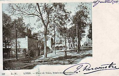 69  --  Lyon  --  Place Du Trion    1901