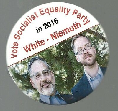 White, Niemuth Socialist Equality Party Third Party Political Campaign Pin