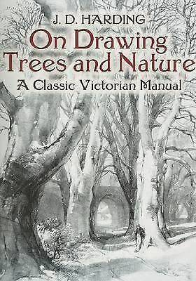 Dover Art Instruction: On Drawing Trees and Nature : A Classic Victorian...