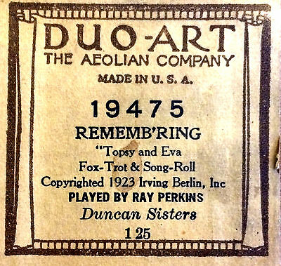 """DUO-ART Duncan Sisters REMEMB'RING """"Topay and Eva"""" 19475 Player Piano Roll"""