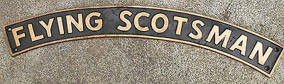 Lovely cast of The FLYING SCOTSMAN Railway Sign metal no enamel Raised lettering