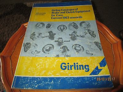 Girling Catalogue Of Brake And Clutch Equipment For Cars 1963 On