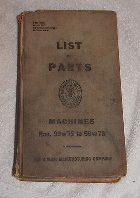 Singer List of Parts - Machines No 99 W 75  to 99 W 78 (1923) illustrated