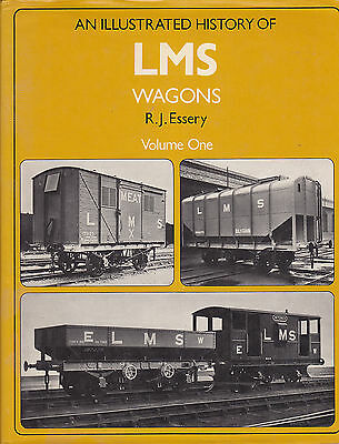 Illustrated History of LMS Wagons Volume One by Essery 1981 1st Ed HB DJ