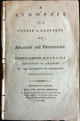 1792 Synopsis of Lectures on Anatomy & Physiology by B. Harwood