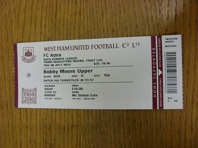 30/07/2015 Ticket: West Ham United v Astra [Europa League] . Thanks for viewing