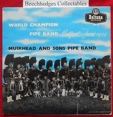 "Muirhead And Sons Pipe Band World Champion Belfast June 1956 7"" EP"