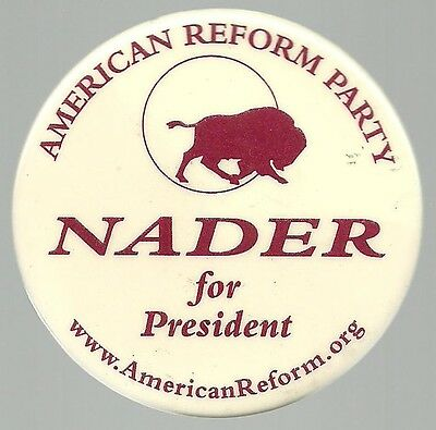 Ralph Nader American Reform Party Presidential Political Campaign Pin