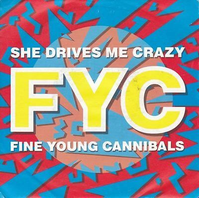 """She Drives Me Crazy/Pull The Sucker Off 7"""" : Fine Young Cannibals"""