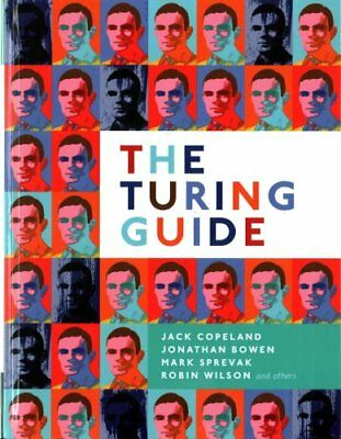 The Turing Guide by Jack Copeland 9780198747826 (Hardback, 2017)