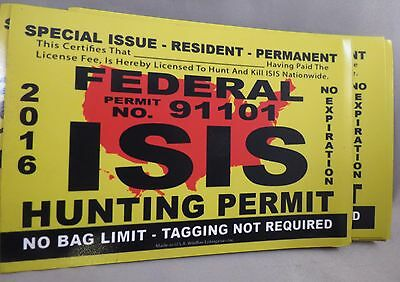 WHOLESALE LOT OF 9  ISIS FEDERAL HUNTING PERMIT MAGNET bumper sticker Trump $