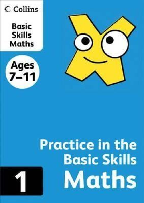 Collins Practice in the Basic Skills: Maths Book 1 9780007505470