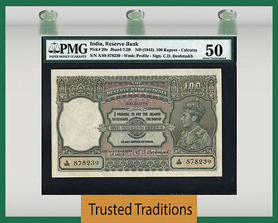 "TT PK 20e 1943 INDIA 100 RUPEES ""KING GEORGE VI"" PMG 50 ABOUT UNCIRCULATED!"