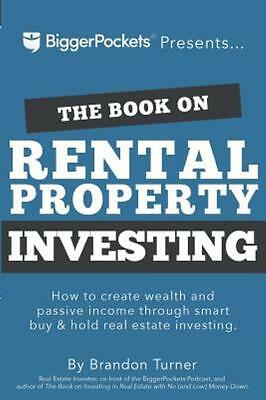 The Book on Rental Property Investing: How to Create Wealth and Passive Income