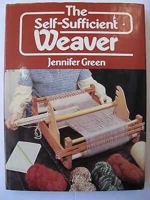 THE SELF-SUFFICIENT WEAVER by JENNIFER GREEN
