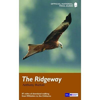 The Ridgeway: National Trail Guide (National Trail Guid - Paperback NEW Anthony