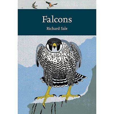 Falcons (Collins New Naturalist Library, Book 132) - Paperback NEW Richard Sale