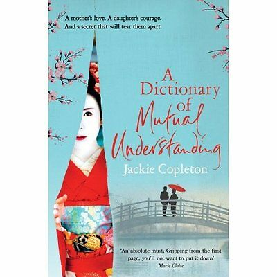 A Dictionary of Mutual Understanding - Paperback NEW Jackie Copleton 05/05/2016