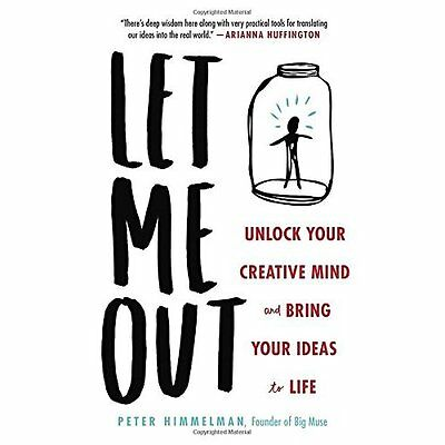Let Me Out: Unlock Your Creative Mind and Bring Your Id - Hardcover NEW Peter Hi