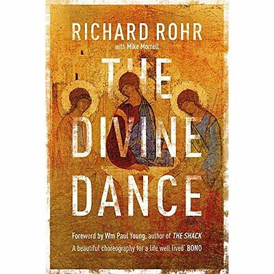 The Divine Dance: The Trinity and your transformation - Paperback NEW Richard Ro