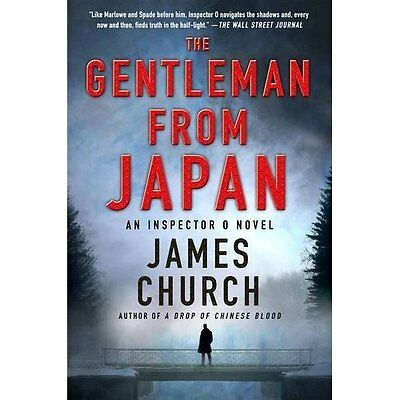Gentleman from Japan, The (Inspector O Novels) - Hardcover NEW James Church(Au 1