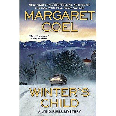 Winter's Child (Wind River Mysteries (Hardcover)) - Hardcover NEW Margaret Coel(