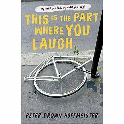 This Is the Part Where You Laugh - Hardcover NEW Peter Brown Hof 17-May-16