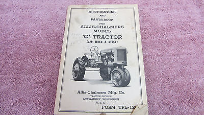 Vintage Allis Chalmers Model C Tractor Instructions and Parts Book Manual