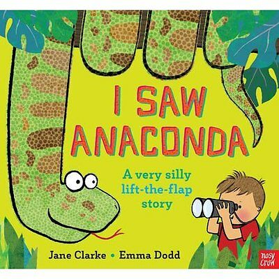 I Saw Anaconda - Hardcover NEW Jane Clarke (Au 01/09/2016