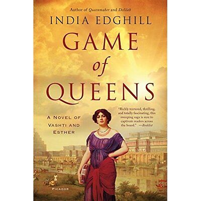 Game of Queens: A Novel of Vashti and Esther - Paperback NEW India Edghill(A 13