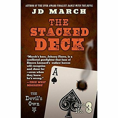 The Stacked Deck (The Devil's Own) - Hardcover NEW J D March (Auth 22-Jul-16