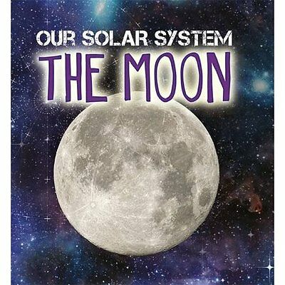 The Moon (Our Solar System) - Hardcover NEW Mary-Jane Wilki 12 Jan. 2017