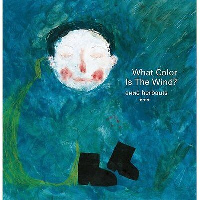 What Color is the Wind? - Paperback NEW Anne Herbauts ( 11 Oct. 2016