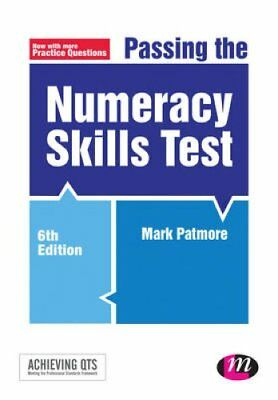 Passing the Numeracy Skills Test by Mark Patmore 9781473911758 (Paperback, 2015)